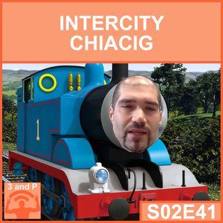 S02E41 - Intercity Chiacig