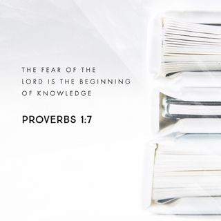 Episode 199: Proverbs 1:7 (July 19, 2018)