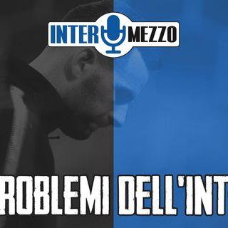 Ep. 3x7 - I problemi dell'Inter