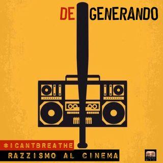 #icantbreathe: Razzismo al Cinema