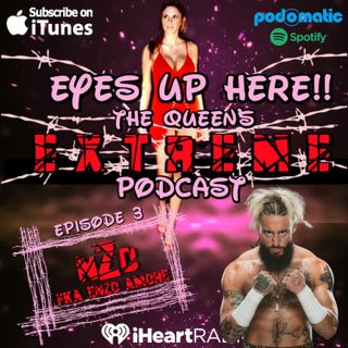 Eyes Up Here!! Episode 3: The Realest Talk With Enzo Amore