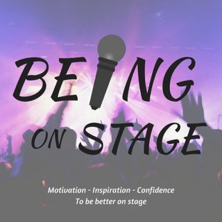 Episode 15: How You Appear on Stage