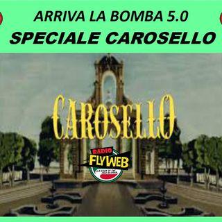 Arriva la Bomba 5.0 Speciale Carosello