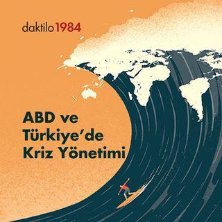 Türkiye ve ABD'de kriz yönetimi | Nabız | İlkan Dalkuç & Nezih Onur Kuru | Bölüm #2
