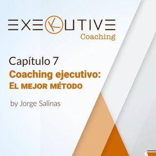 07 - El mejor método de coaching ejecutivo