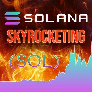 269. Solana is Skyrocketing 📈🚀 | SOL Sentiment Analysis 🔥