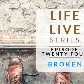 Life Live Episode 24 - Broken | Suicide, Depression & Life Lessons