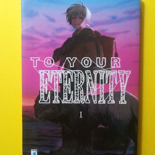 Puntata 21 - To Your Eternity