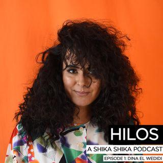Hilos Episode 1: Dina El Wedidi