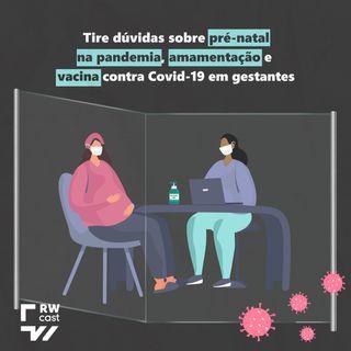 Especialistas explicam importância do pré-natal durante pandemia