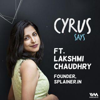feat. Lakshmi Chaudhry