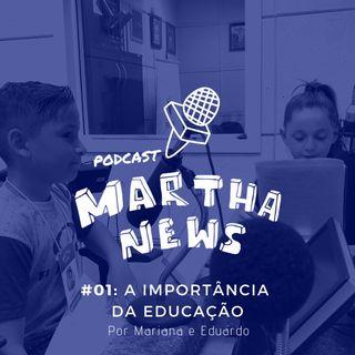 #01: A importância da Educação