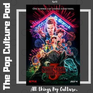 Stranger Things S3 | The Pop Culture Pod