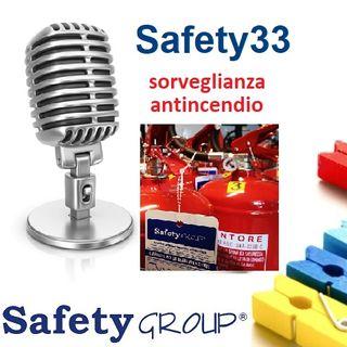 Safety33 Sorveglianza Antincendio