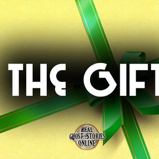 The Gift | Paranormal, Supernatural, Horror