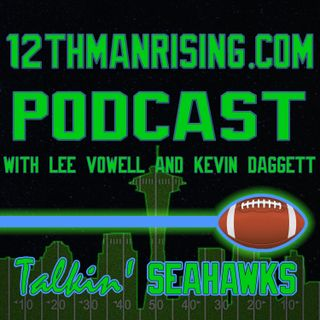 12th Man Rising Podcast -Episode 012