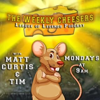 Episode_23 - RETURN OF THE CHEESE! LCS RECAP! The DOUBLE Cheese and HEART BEARDS!
