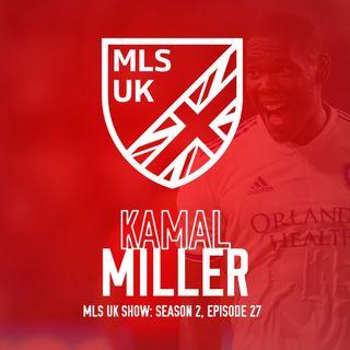 S2 Episode 27: Kamal Miller