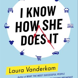 Time Manager Laura Vanderkam