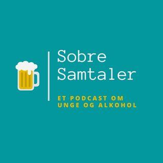 Episode 1: Alkohol og unge
