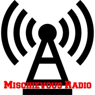 Welcome Back to the Maddness that is Mischievous Radio