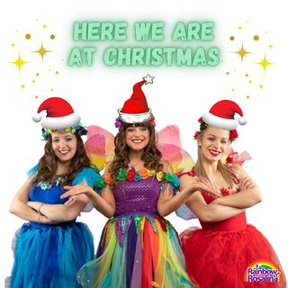 Here We Are at Christmas - Rainbow Rosalind