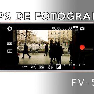 7: Apps para fotografía. FV-5 (Android) y más...