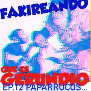 Ep12 Paparrucos