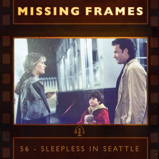Episode 56 - Sleepless in Seattle