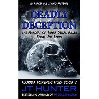 DEADLY DECEPTION-J.T. Hunter
