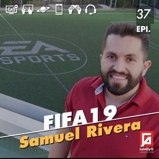 FIFA 19 con Samuel Rivera