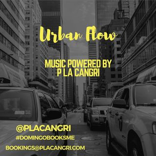 Urban Flow #1 Powered by P La Cangri