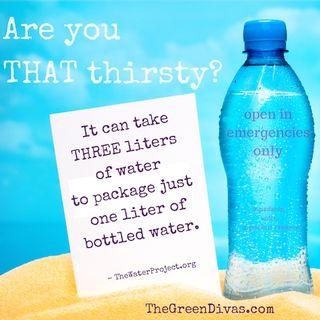 Good, Bad, Ugly on Bottled Water +
