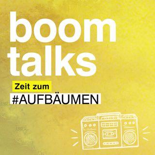 #Teaser Boom Talks – Zeit zum #Aufbäumen