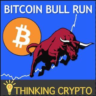 3 BITCOIN Bull Run Catalysts & 13K BTC Wallets Worth $1 Million