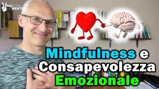 Mindfulness e Consapevolezza Emozionale (Percorso Migliore)