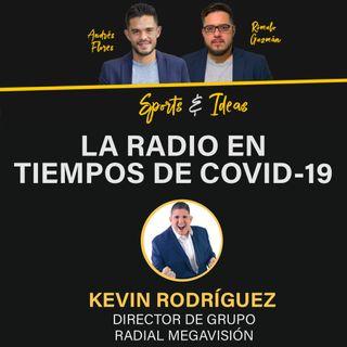 Kevin Rodríguez: La radio en tiempos de COVID-19