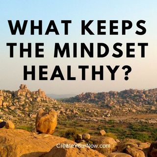 926 What Keeps the Mindset Healthy?