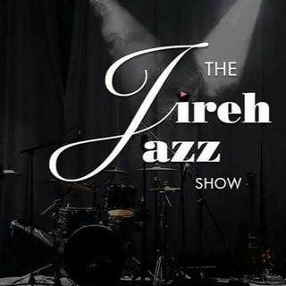 The Jireh Jazz Show 031119