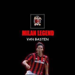 MARCO VAN BASTEN | Milan Legend