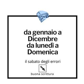 Ep. 45 - Da gennaio a Dicembre, da lunedì a Domenica.