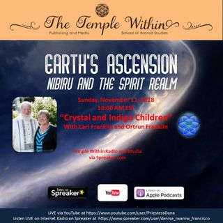 Crystal and Indigo Children with Carl and Ortrun Franklin