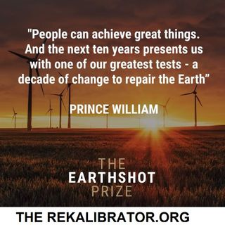The Rekalibrator and The Earthshot Prize