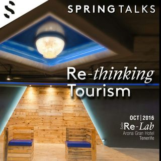 Jornadas Spring Talks Re-thinking Tourism - RNE Canarias