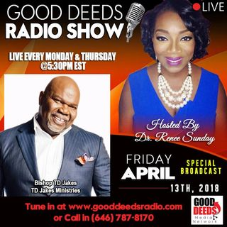 Bishop T D Jakes on Good Deeds Radio Show