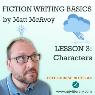 Fiction Writing Basics - Lesson 3: Characters