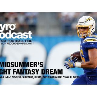 Pyro Podcast - Show 272 - A Midsummer's Night Fantasy Dream (Sleepers & Busts)