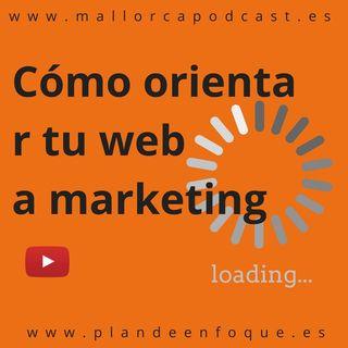Cómo orientar la web a marketing