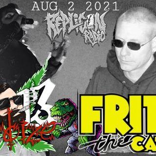 NOIZE 13 / FRITZ THE CAT - 8/2/21 REPLICON RADIO