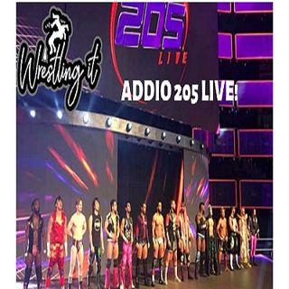 Le Chop di Wrestling It - Addio 205 Live!